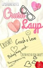 Crush Layp by CrishaneAen