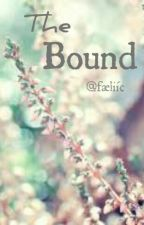 The Bound by faeliic_
