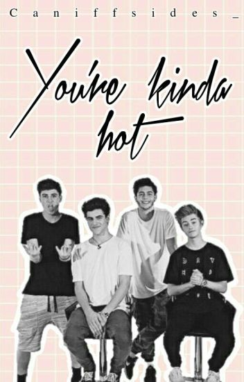 You're kinda Hot-Omaha Boys(SIN EDITAR)