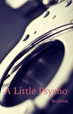 Đọc truyện A little Psycho
