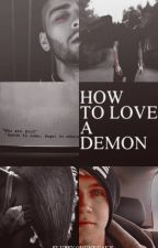 HOW TO LOVE A DEMON|| au!ziall by fluffypunkcake
