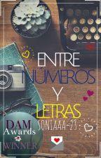 Entre números y letras [Ganadora (Romance) DAM Awards] by Soniaaa_23