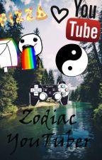 Zodiac - Youtuber by AnaOzunaMaya