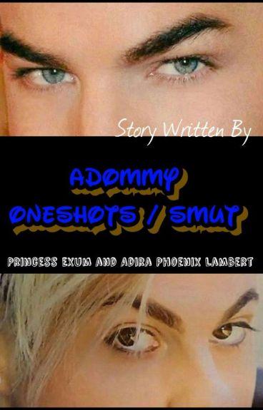 Adommy OneShots/Smut