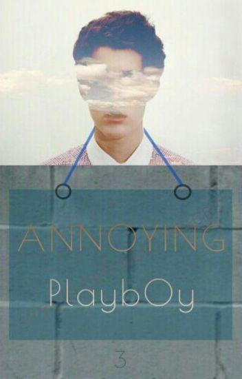 Annoying Playboy