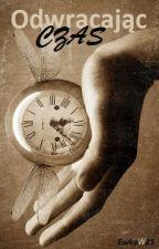 Odwracając czas || HP, Harmione by EwkaW25