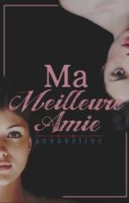 Ma Meilleure Amie by Annabeline