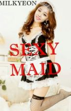 MySexy Maid by Milkyeon