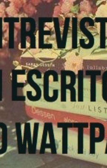Entrevistas com escritores do Wattpad