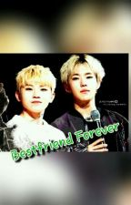 [COMPLETED] Bestfriend Forever by shinchan_gyujin