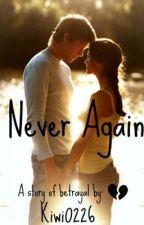 Never Again by Kiwi0226