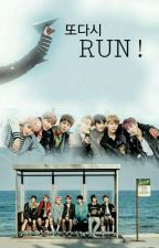 또다시 RUN! (BTS Fanfiction) by yunaaasy