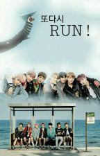 또다시 RUN! (BTS Fanfiction) by waiyuenei_