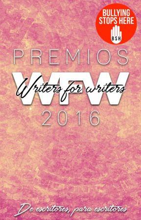 Premios WFW 2016   CERRADO by writersforwriters