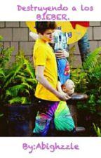 Destruyendo a los Bieber. (UPS 2 Temporada). by Abizzzle
