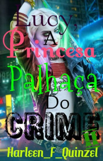 Lucy, A Princesa Palhaça do Crime II