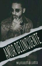 *AMOR DELINCUENTE* - Maluma (Editando) by familiamlm