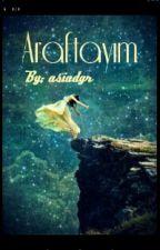 ARAFTAYIM by asiadgr