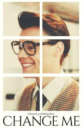 Change Me || Harry Styles