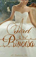 A Nerd É A Princesa  by lillypiva