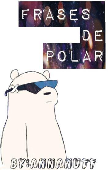 Frases de Polar