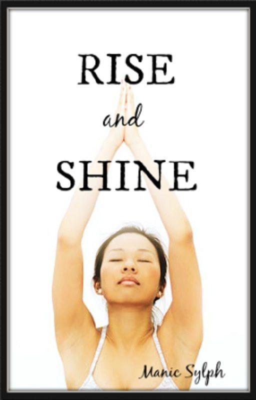 Rise and Shine by ManicSylph
