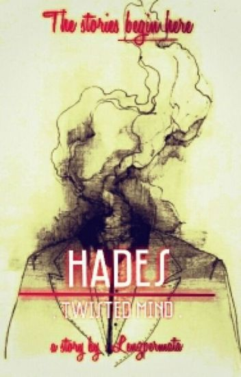 Hades / Twisted Mind