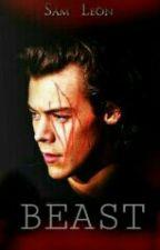 BEAST || Harry Styles|| by abby_esc