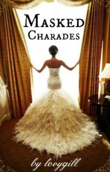 MASKED CHARADES