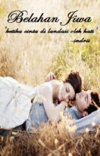 Belahan Jiwa - Sequel Fika by Anginsenja13