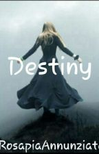 Destiny. by RagazzaVampira