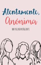 Atentamente, anónima; 02 by NataliaDivergente
