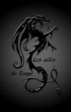 Les ailes du Temps. by CynderTheDragonne