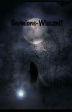 Sevmione - Wieczni? by Sevmione