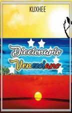Diccionario Venezolano | EDITANDO by Kuxhee