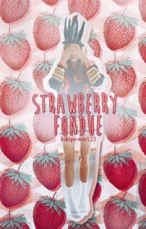 Strawberry Fondue by kikipower123