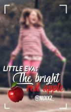 Little Eva: The Bright Red Apple |Diabolik Lovers Fanfic Humor| |Finalizada| by Nuxxz_