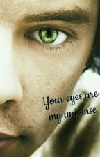 Your eyes are my universe : L.S. by Teenager_L