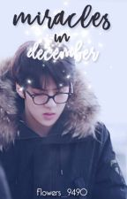 Miracles In December ✒HanHun | Special [Editando] by Flowers_9490