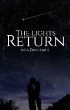 The lights return •HP ff• (not continued) by moadahlkars