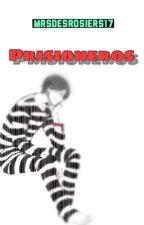 Prisioneros [Wigetta] by Mrsdesrosiers17
