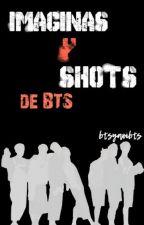 Imaginas Y Shots De Bts by btsyaoibts
