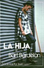 •La hija de Bart Bordelon• ;JackJ; by mukeperfection-