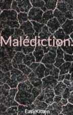Malédiction. by DineYellowLife