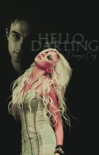 Hello, darling.. [TVD/TO] by DaenerysDany