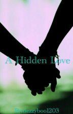 A Hidden Love (Girlxgirl) by dezzyboo1203