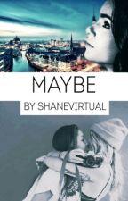 Maybe || LehrerinxSchülerin by ShaneVirtual