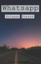 WHATSAPP // AU // SCISAAC & STEREK by -rubelxngel