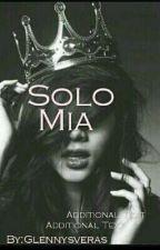 Solo Mia.... by Glennysveras