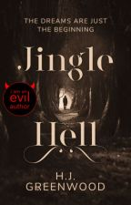 Jingle Hell (#Wattys2016) by Albus-Potter
